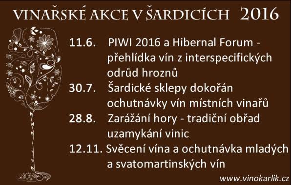 VINAŘSKÉ AKCE V ŠARDICÍCH 2016