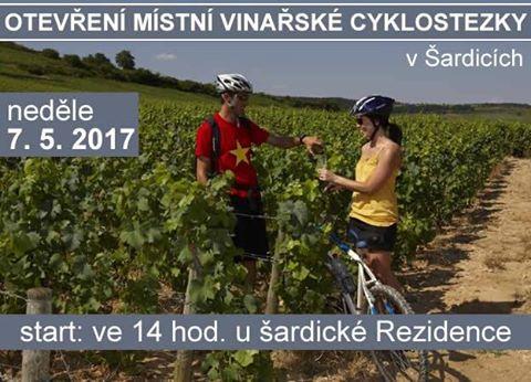 OTEVŘENÍ VINAŘSKÉ CYKLOSTEZKY 7. 5. 2017 V ŠARDICÍCH